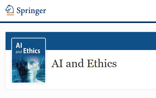 "Editorial Board of new Springer Nature Journal ""AI and Ethics"""